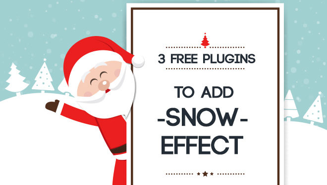 3 Free Plugins to Add Snow Effect to Your WordPress Blog (and Slides) 1