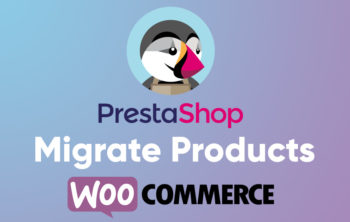 How to Import Products from PrestaShop to WooCommerce (for FREE) 24