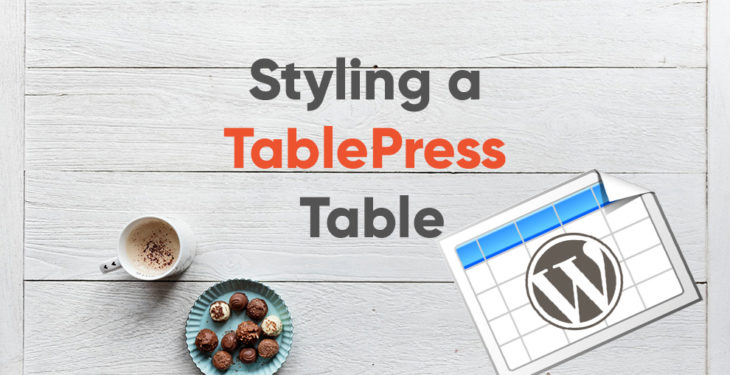 TablePress Custom Styling - How to Make your Tables Sleek and Responsivene 7