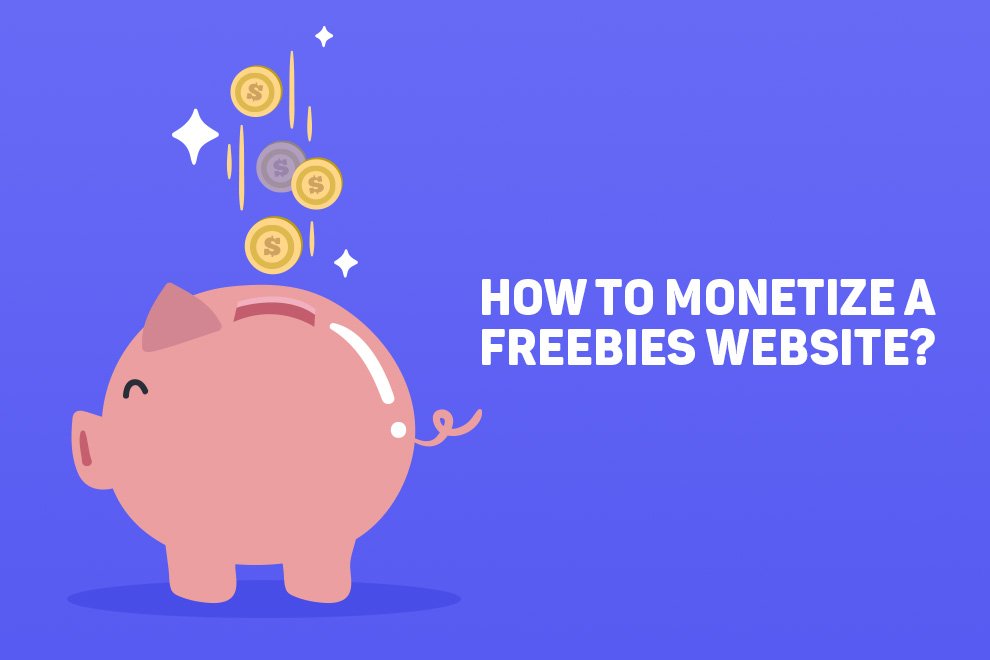 Monetizing a Freebie Website