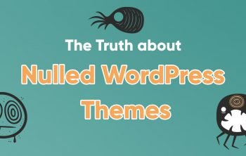 Never Use Nulled WordPress Themes or Plugins - Here's Why 6